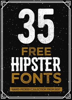 35 Free Hipster Fonts for Graphic Designers via @4vector