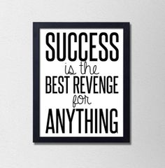 """Typography Poster. Success is the best revenge for anything. Motivational Typography. Black and White. Inspirational Quote. 8.5x11"""" Print"""