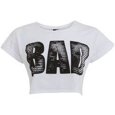 Influence White Bad Crop T-Shirt ($7.97) ❤ liked on Polyvore featuring tops, shirts, crop tops, t-shirts, blusas, white tee, cropped tops, crop tee, crop shirt and slogan t shirts
