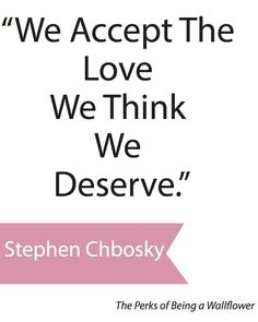 """From the book """"The Perks of Being a Wallflower"""" very profound statement"""