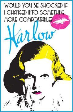 - Jean Harlow