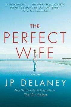 The Perfect Wife van JP Delaney