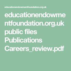 educationendowmentfoundation.org.uk public files Publications Careers_review.pdf