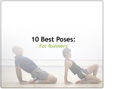 iYogaLife Slideshows - The 10 Best Poses for Runners  (pretty good, doesn't include my favorite hip one, but good others to know)