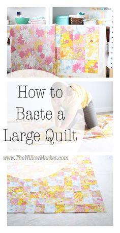 How to baste a large 70 by 70 inch quilt.