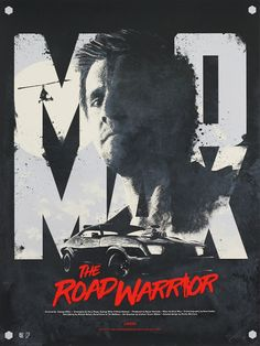 'Mad Max: The Road Warrior' by Justin van Genderen, a new print release from Galerie F. Med Max, Mad Max Costume, The Road Warriors, Dark Warrior, Film Poster Design, Mad Max Fury Road, Print Release, Pop Culture Art, Alternative Movie Posters