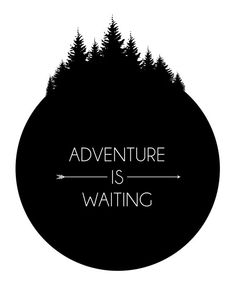 Adventure is waiting Black and White 8x10 Printable Graphic Download - just $3