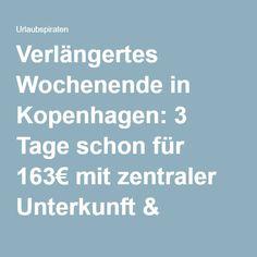 Verlängertes Wochenende in Kopenhagen: 3 Tage schon für 163€ mit zentraler Unterkunft & Flügen