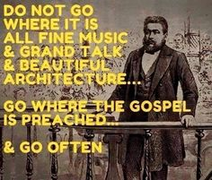 Charles Spurgeon on choosing a church @bonteventure #bonteventure