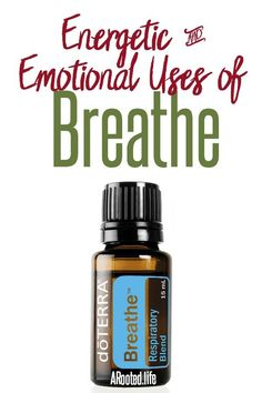 Breathe is also known as the oil of breath. Use this essential oil to help you let go of grief and pain. If you are struggling to breathe and literally feel suffocated by sadness ...