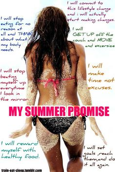 My SUMMER PROMISE!  LOVE THIS!!