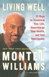 Living Well  By: Montel Williams