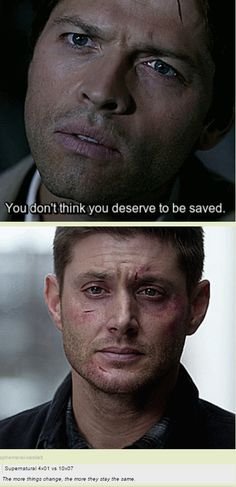 Dean doesn't see the good man he is. He knows that he has done good things, but he doesn't think those good things outweigh the bad. Sam has a bit of this problem too, but nothing like Dean...