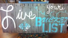 This my original saying...my theology really! Hand stenciled on wine barrel slats. Hand stenciling is so wonderful!~~~You just can't mass produce it!
