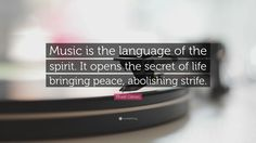 """Khalil Gibran Quote: """"Music is the language of the spirit. It opens the secret of life bringing peace, abolishing strife."""""""