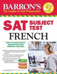 Barron's SAT Subject Test French with Audio CDs, Edition by Renée White, Sylvie Bouvier. Used Book in Good Condition. Sat Essay Tips, Sat Tips, Comprehension Exercises, Reading Comprehension, Reasoning Test, Ap French, Test Taking Strategies, French Grammar, Test Preparation