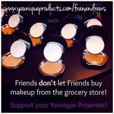 Friends don't let Friends buy their makeup at the grocery store! Visit my website for more info! High Quality naturally based cosmetics! www.youniqueproducts.com/franandrews