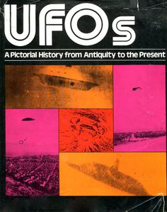UFOs A Pictorial History From Antiquity to the Present