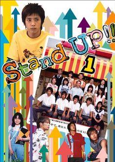 Stand Up (2003)  starring Ninomiya Kazunari, Yamashita Tomohisa, Suzuki anne, Oguri shun, and Narimiya Hiroki.