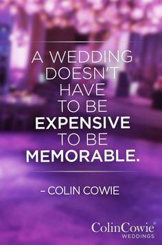 With more than 25 years of experience planning weddings and events across the globe, Colin Cowie has definitely learned a thing or two. Get inspired by his words of wisdom, based on the events he& planned and the memories he& made along the way. Wedding Quotes, Wedding Advice, Our Wedding, Dream Wedding, Wedding Ideas, Wedding Stuff, Perfect Wedding, Fall Wedding, Monsieur Madame