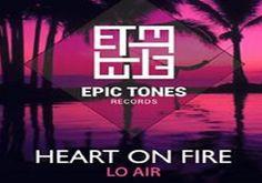 """Οι Lo Air κυκλοφόρησαν το πρώτο τους single """"Heart on Fire"""" Κυκλοφορεί από την Cobalt Music..."""