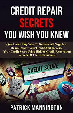 Credit Repair Secrets You Wish You Knew: Quick And Easy Way To Repair Your Credit And Increase Your Credit Score Using Hidden Credit   Restoration Secrets Of The Professionals.   Read the rest of this entry » http://durac.org/credit-repair-secrets-you-wish-you-knew-quick-and-easy-way-to-repair-your-credit-and-increase-your-credit-score-using-hidden-credit-restoration-secrets-of-the-professionals/ #BUSINESSECONOMICS/PersonalFinance/General, #Ebook, #PatrickMannington #Cred