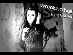 Marta Bijan - Wrecking ball (Miley Cyrus cover) - YouTube