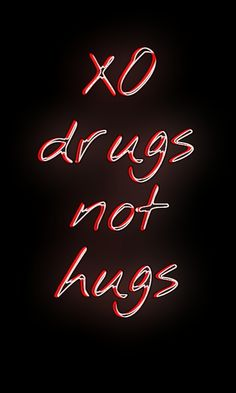XO DRUGS NOT HUGS THE WEEKND XOTWOD