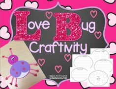 Valentine's+Day+requires+something+fun+and+crafty…this+Love+Bug+fits+that+bill!++You+can+complete+the+craft+on+it's+own+or+with+the+included+writing+activities!++  Included+in+the+download:  •+Directions+&+Examples+(pages+3-5)  •+Love+bug+Craftivity+Templates+(pages+6-10)+you+can+trace+on+to+construction+paper,+print+on+white+paper+for+students+to+color,+or+print+on+color+paper.
