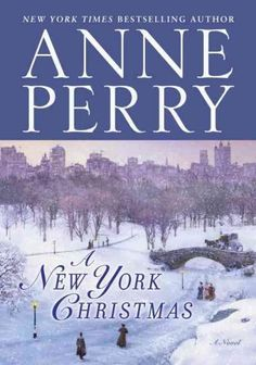 Anne Perrys new Christmas novel is an irresistible tale of love, betrayal, greed, murder, and selfless devotion. For the first time, Perrys annual yuletide offering is set in New York Citya sparkling