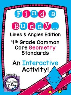 4th Grade Common Core Lines & Angles (Find a Buddy)