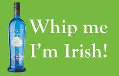 Whip me I'm Irish