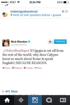 HAHAHAHHAA Rick Riordan!! Well maybe she knows because when the gods come over they tell her about everything