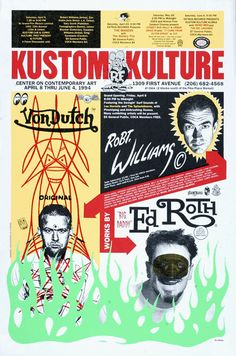 Von Dutch, Robert Williams & Ed Roth. Poster by Art Chantry