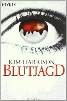 Die Blutjagd: Rachel Morgan 3 / Kim Harrison