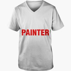 LIMITED EDITION KEEP CALM THE #PAINTER IS HERE MENS TSHIRT, Order HERE ==> https://www.sunfrog.com/LifeStyle/127560603-785699660.html?53624, Please tag & share with your friends who would love it, #jeepsafari #superbowl #christmasgifts