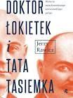Doktor Łokietek i Tata Tasiemka - Jerzy Rawicz - książka