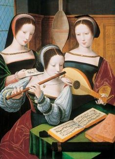Favorite Harrach painting from the art collection in Rohrau Castle, Austria.  Three Ladies Making Music, betw. 1530 and 1550/60. Oil on Oak, 60 cm x 53 cm.