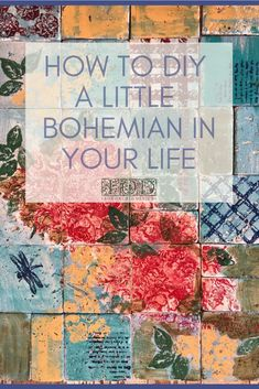 how to DIY a little Bohemian into your life Love the bohemian style but not sure how to DIY it into your home decor? Here's some project ideas and inspiration to help you bring a little boho chic into your life from Iron Orchid Designs.
