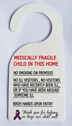 Hey, I found this really awesome Etsy listing at https://www.etsy.com/listing/253065767/door-hanger-medically-fragile-child-in