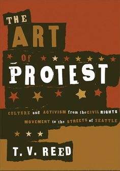 The Art of Protest -T.V. Reed