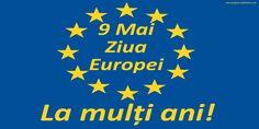 9 Mai - Ziua Europei - La mulți ani! 9 Mai, Flag, Logos, Logo, Science, Flags
