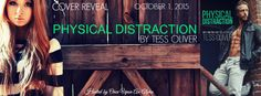 Physical Distraction Cover Reveal @tess_oliver @onceuponanalpha - http://roomwithbooks.com/physical-distraction-cover-reveal/