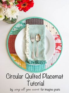 circular quilted placemats tutorial || imagine gnats