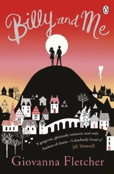 Billy and Me by Giovanna Fletcher..... Such a beautiful book I couldn't put it down. Looking forward to reading more by this author :)