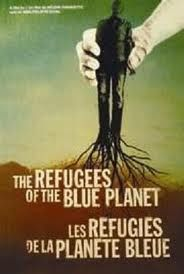 The Refugees of the Blue Planet-  A documentary about environmental refugees