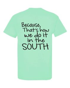 Embroidery Machine Reviews, Southern Sayings, Plus Size Shirts, Tees For Women, Comfort Colors, Cute Tshirts, Graphic Tees, Trending Outfits, My Style