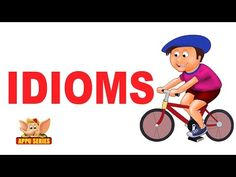 English Idioms Infographics, Slides, Videos and Printables For Kids And Other English Learners ~ Parenting Times