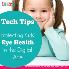 protecting kids eye health in a digital age Physical Development, Early Childhood Education, Your Child, Physics, Age, Technology, Learning, Digital, Children