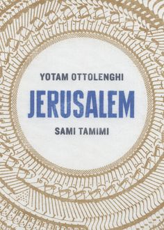 Jerusalem by Yotam Ottolenghi and Sami Tamimi Cookbook